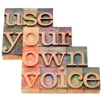 Always use your voice