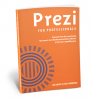 Thumbnail image for NEW and UPDATED Prezi for Professionals eBook 7th Edition – always up to date, highly recommended, HERE